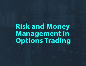 Risk and Money Management in Options Trading